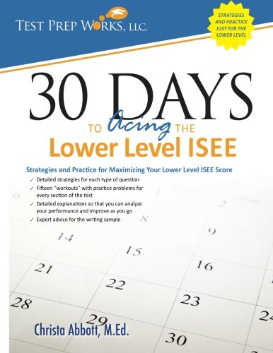 USED GD Days To Acing The Lower Level ISEE Strategies And Practice For Max