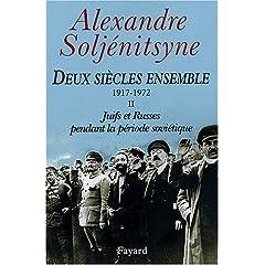Deux siècles ensemble, 1917-1972, tome 2 : Juifs et Russes pendant la période soviétique