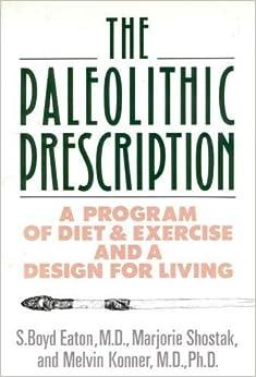 The Paleolithic Prescription
