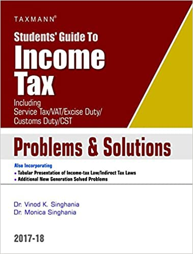 Students' Guide to Income Tax (Including Service Tax/Vat/Excise Duty/Customs Duty/CST)