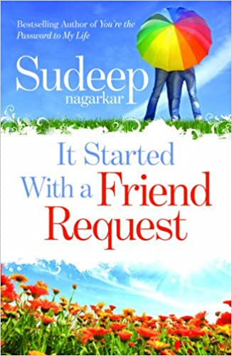 All Sudeep Nagarkar Books List : It Started With a Friend Request