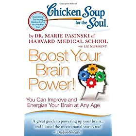 Learn more about the book, Chicken Soup for the Soul: Boost Your Brain Power!