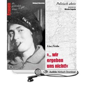 Lisa Fittko - Wir ergeben uns nicht Frauen - politisch