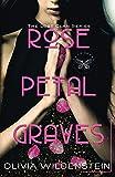 Rose Petal Graves - Part 1