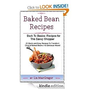 Baked Bean Recipes (Back To Basics: Recipes For the Savvy Shopper)