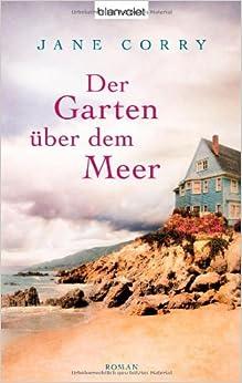 Der Garten über dem Meer (Jane Corry)
