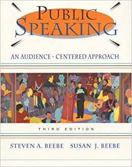 Public Speaking: An Audience-Centered Approach: Steven A ...