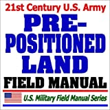 21st Century U.S. Army Pre-Positioned Land FM 100-17-2