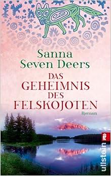 Das Geheimnis des Felskojoten (Sanna Seven Deers)