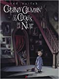 Courtney Crumrin, Tome 1 : Courtney Crumrin et les Choses de la Nuit par Ted Naifeh