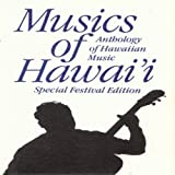 Musics of Hawaii: Anthology of Hawaiian Music - Special Festival Edition / Smithsonian Folkways Recordings