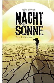 NACHTSONNE: Flucht ins Feuerland (Laura Newman)