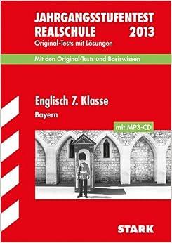 Jahrgangsstufentest Realschule Bayern / Englisch 7. Klasse