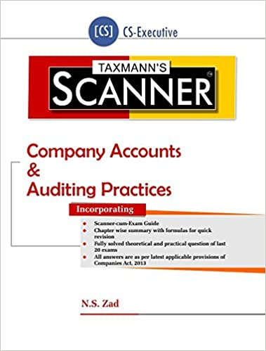 Scanner-Company Accounts & Auditing Practices (CS-Executive) (August 2016 Edition) Paperback – 2016
