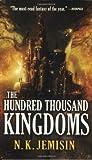 The Hundred Thousand Kingdoms (The Inheritance Trilogy)