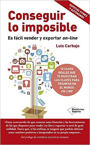 Conseguir lo imposible de Luis Carbajo