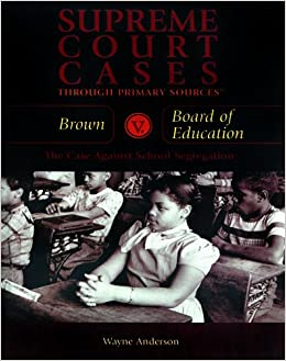 Brown V. Board of Education: The Case Against School