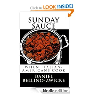 SUNDAY SAUCE: When Italian-Americans Cook [Kindle Edition]