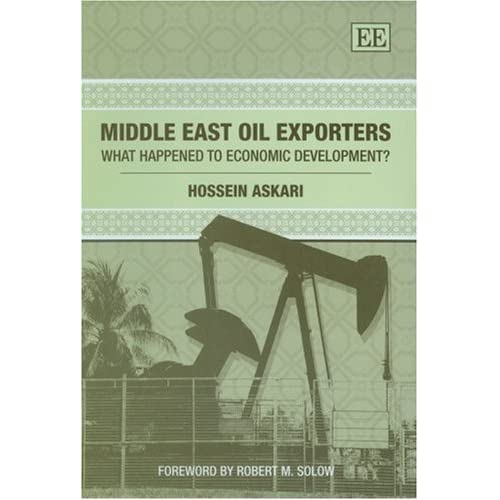 Middle East Oil Exporters: What Happened to Economic Development? Askari, Hossei