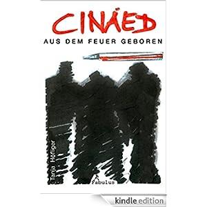 Cináed: aus dem Feuer geboren (Tanja Höfliger)