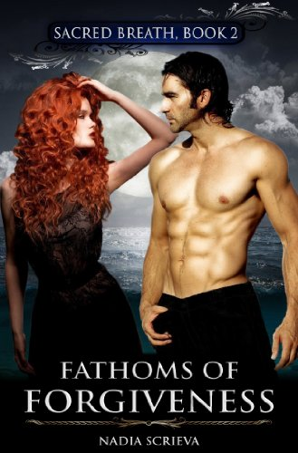 The thrilling sequel to DROWNING MERMAIDS in the Sacred Breath series! Nadia Scrieva's FATHOMS OF FORGIVENESS… 4.8 Stars/$0.99! Download yours today!