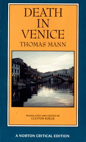 USED (LN) Death in Venice (A Norton Critical Edition) by Thomas Mann
