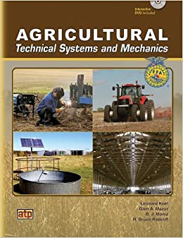Agricultural Mechanics: Fundamentals and Applications (4th Edition)