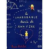 La Improbable Teoría De Ana Y Zak/ The Improbable Theory Of Ana And Zak
