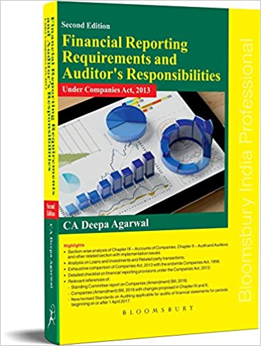Financial Reporting Requirements and Auditor's Responsibilities under Companies Act 2013 -Book- Deepa Agarwal