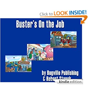 Buster's On the Job (A Sight Words Easy Reader, Bugville Jr. #5)