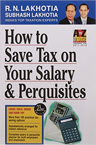 How to Save Tax on Your Salary & Perquisites (FY 2016-17)