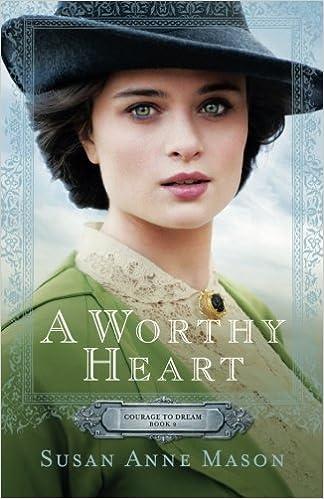 Book Review: Susan Anne Mason's A Worthy Heart