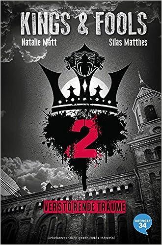 Kings & Fools 2 – Verstörende Träume (Natalie Matt / Silas Matthes)