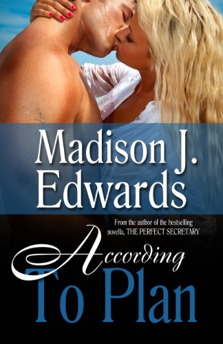 Book: According To Plan (Sapphire Nights Books) by Madison J. Edwards