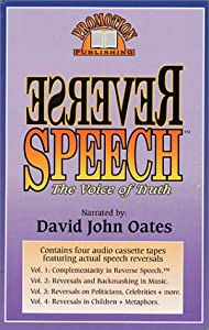 Reverse Speech: The Voice of Truth by David Oates