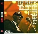 Ray Charles (Hallelujah I Love Her So)