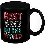 Mug For Brother - HomeSoGood Best Bro In The World Black Ceramic Coffee Mug - 325 Ml