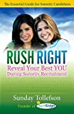 RUSH RIGHT: Reveal Your Best YOU During Sorority Recruitment