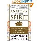 Anatomy of the Spirit, by Caroline Myss