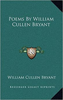 The Early Poems of William Cullen Bryant