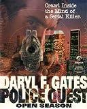 Daryl F. Gates Police Quest Open Season