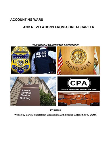 Download Accounting Wars and Revelations From A Great Career – 2nd Edition: The Wisdom To Know The Difference Pdf