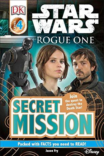 DK Readers L4: Star Wars: Rogue One Secret Mission