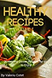 Healthy Recipes: 30 Healthy Dinner Recipes for you to Enjoy