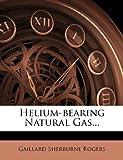 Helium-Bearing Natural Gas...