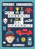 Moi, Ambrose, roi du scrabble par Susin Nielsen