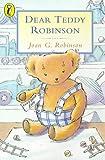 Dear Teddy Robinson (Young Puffin)