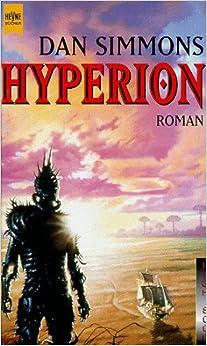 Hyperion: Amazon.de: Dan Simmons: Bücher