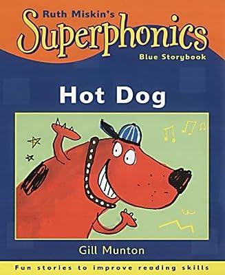 Superphonics: Blue Storybook: Hot Dog!, Munton, Gill, Used; Very Good Book