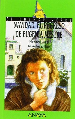 73. Navidad. El regreso de Eugenia Mestre (Libros Infantiles - El Duende Verde)